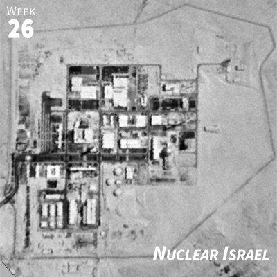 Week 26: Nuclear Israel