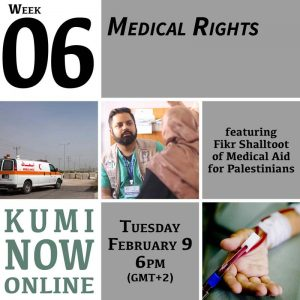 Week 6: Medical Rights Online Gathering