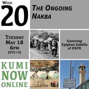 Week 20: The Ongoing Nakba Online Gathering