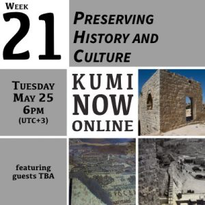 Week 21: Preserving History and Culture Online Gathering