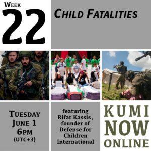 Week 22: Child Fatalities Online Gathering