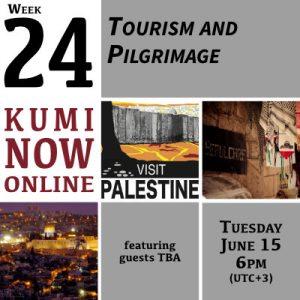 Week 24: Tourism and Pilgrimage Online Gathering