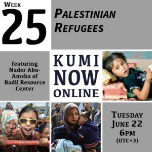 Week 25: Palestinian Refugees Online Gathering