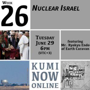 Week 26: Nuclear Israel Online Gathering