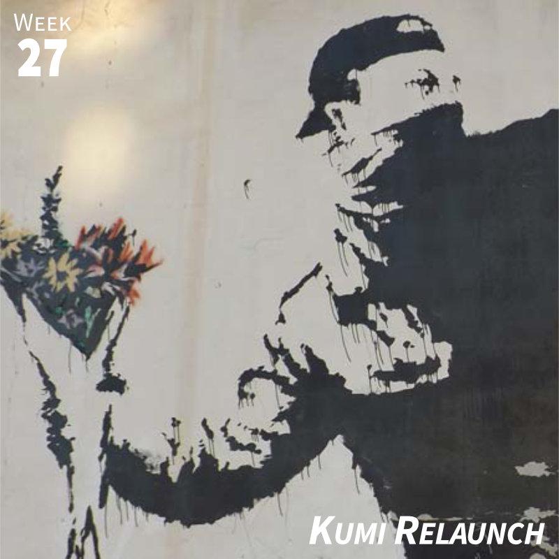 Week 27: Kumi Relaunch