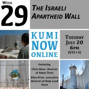 Week 29: Israeli Apartheid Wall Online Gathering