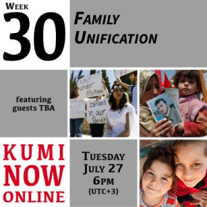 Week 30: Family Unification Online Gathering