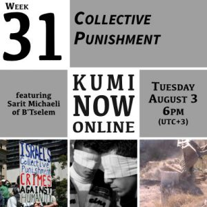 Week 31: Collective Punishment Online Gathering