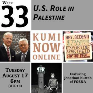Week 33: U.S. Role in Palestine Online Gathering