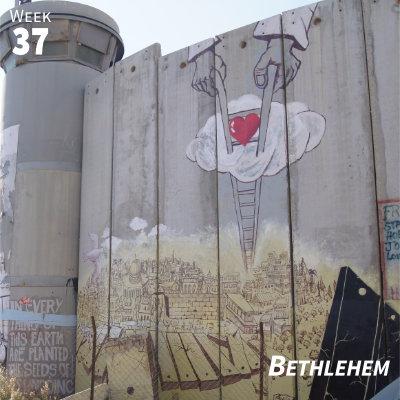 Week 37: Bethlehem